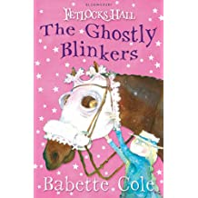 Fetlocks Hall 2: The Ghostly Blinkers