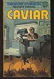 Caviar, Theodore Sturgeon, 0345257839