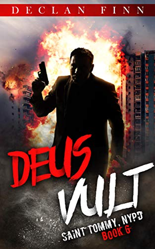 Deus Vult: A Catholic Action Horror Novel (Saint Tommy, NYPD Book 6) by [Finn, Declan]