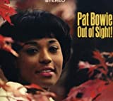 Out of Sight / Feelin' Good by Pat Bowie (2008-07-29)