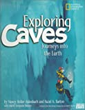 img - for Exploring Caves: Journeys into the Earth by Nancy Holler Aulenbach (2001-03-01) book / textbook / text book