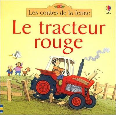 En ligne Le tracteur rouge pdf, epub ebook