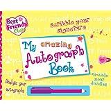 My Amazing Autograph Book (Best Friends)