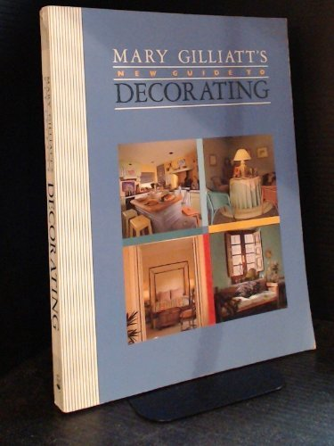 Download Mary Gilliatt's New Guide to Decorating ebook