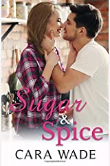 Sugar and Spice: A Small Town Romance Paperback
