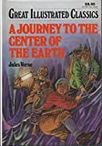 A Jouney to the Center of the Earth by Jules Verne in a Specially Adapted Great Illustrated Classics Version