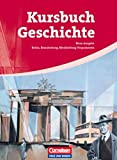 Kursbuch Geschichte - Berlin, Brandenburg, Mecklenburg-Vorpommern: Von der Antike bis zur Gegenwart: Schülerbuch