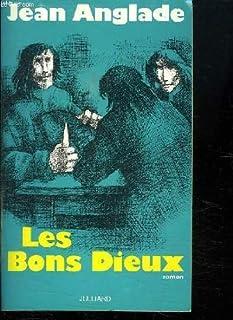 Les Bons Dieux : roman