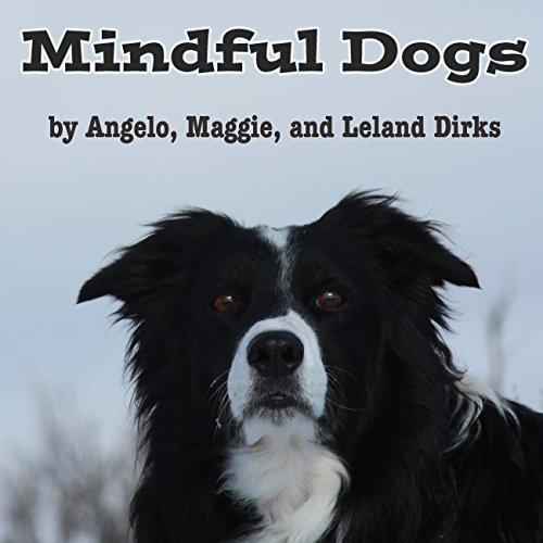 Download Mindful Dogs PDF, azw (Kindle), ePub, doc, mobi