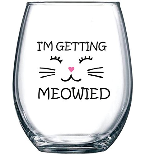 I'm Getting Meowied Funny Wine Glass 15oz - Unique Wedding Gift Idea for Fiancee, Bride, Bridal Shower Gifts - Engagement Party or Christmas Gift for Her - Evening (Unique Bridal Party Gifts)
