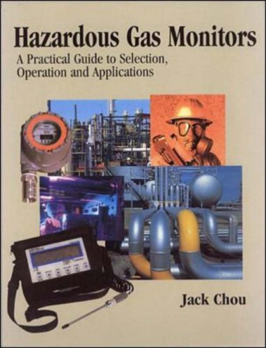 (Hazardous Gas Monitors: A Practical Guide to Selection, Operation, and Applications)