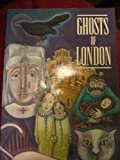 Ghosts of London, Jarrold Printing Staff, 0711705577