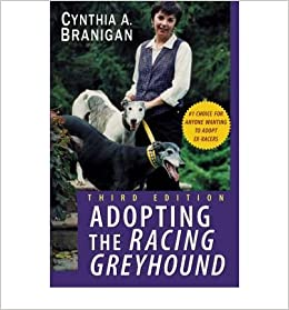[ { Adopting the Racing Greyhound } ] BY ( Author ) Aug-2003 [ ]