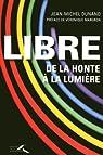 Libre par Dunand