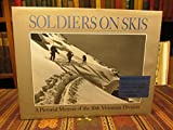 img - for Soldiers On Skis: A Pictorial Memoir Of The 10th Mountain Division book / textbook / text book