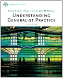 Bundle: Brooks/Cole Empowerment Series: Understanding Generalist Practice + Practice Behaviors Workbook : Brooks/Cole Empowerment Series: Understanding Generalist Practice + Practice Behaviors Workbook, Kirst-Ashman and Kirst-Ashman, Karen K., 111198655X