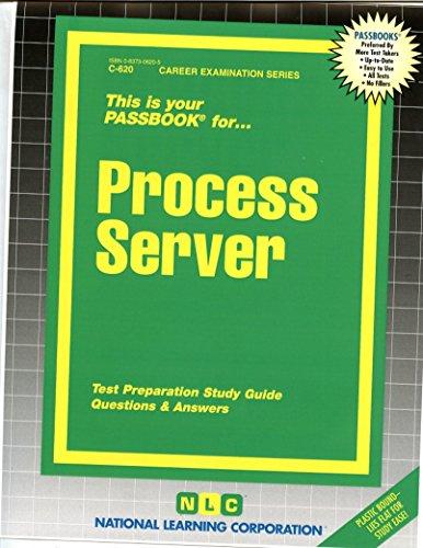 Process Server(Passbooks) (Career Examination Ser. ; C-620))