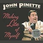 Making Lite of Myself | John Pinette