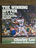 The Winning Hitter, Charles Lau and Alfred Glossbrenner, 0688036341