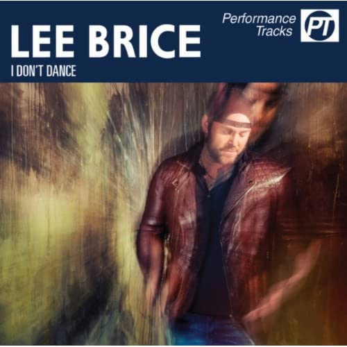 I Don T Dance Instrumental By Lee Brice On Amazon Music