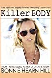 Killer Body, Bonnie Hearn Hill, 1484089987