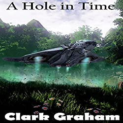 A Hole in Time