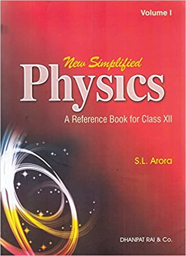 New simplified physics a reference book for class 12 for 2019 new simplified physics a reference book for class 12 for 2019 examination set of 2 volumes amazon sl arora books fandeluxe Gallery