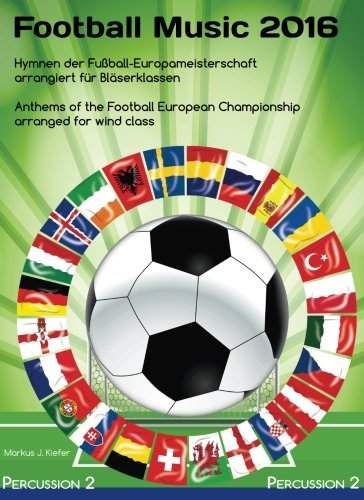 Ball Snare - Football Music 2016 für Bläserklassen: Percussion 2/Cymbals/Snare drum/Bass drum (Volume 19) (German Edition)