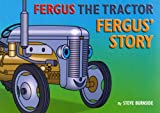 img - for Fergus' Story (Fergus the Tractor) book / textbook / text book