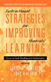 Instructional Strategies for Improving Students' Learning, Jerry S. Carlson and Joel R. Levin, 1617356301