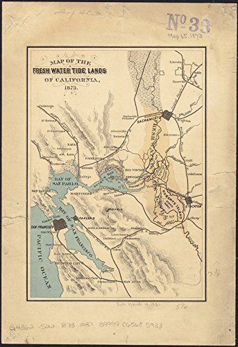 Freshwater Map - Historic Map | 1873 Map of the fresh water tide lands of California | Antique Vintage Reproduction