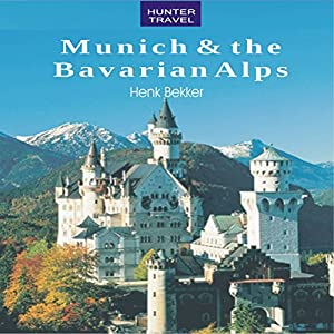 Munich & the Bavarian Alps Audiobook