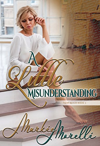A Little Misunderstanding (New Rules Book 3)