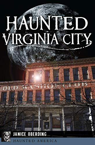 Haunted Virginia City (Haunted America) ()