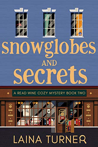 Snow Globes And Secrets by Laina Turner ebook deal