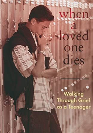 Amazon com: When A Loved One Dies: Walking Through Grief As A