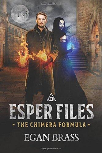 Esper Files 3: The Chimera Formula (Volume 3) PDF