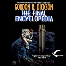 The Final Encyclopedia: The Childe Cycle, Book 5 Audiobook by Gordon R. Dickson Narrated by Stefan Rudnicki