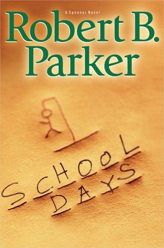 Download School Days (Spenser) By Robert B. Parker PDF