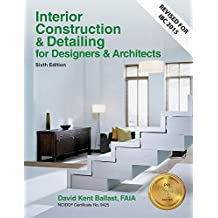 Interior Construction & Detailing for Designers & Architects