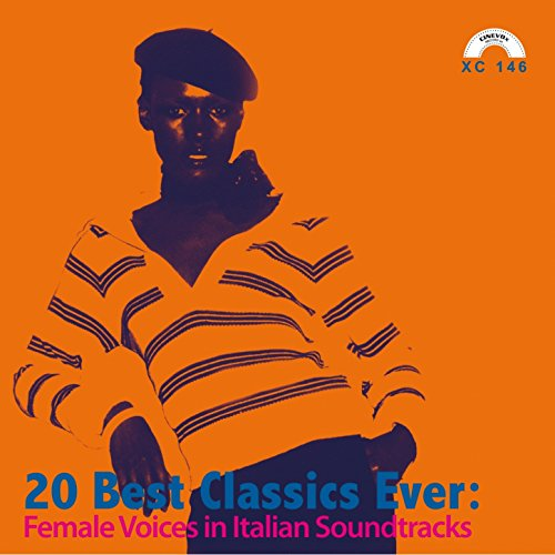20 Best Classics Ever: Female Voices in Italian Soundtracks (Best Female Voices In Music)