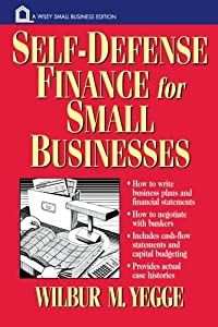 Self-Defense Finance: For Small Businesses (Wiley Small Business Editions) by Wiley