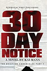 30 Day Notice: The Eviction Chronicles