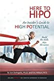 HERE to HIPO: An Insiders Guide To High Potential