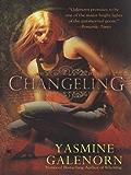 Changeling: An Otherworld Novel (Otherworld Series Book 2)