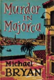 Front cover for the book Murder in Majorca by Michael Bryan