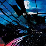 Angelo - Outbreak [Japan CD] IKCB-95524