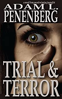 Trial and Terror by [Penenberg, Adam L.]