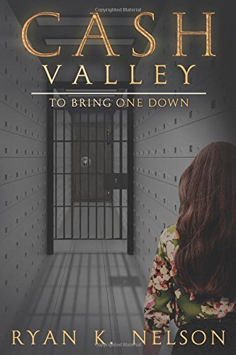 Cash Valley: To Bring One Down PDF