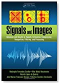 Signals and Images: Advances and Results in Speech, Estimation, Compression, Recognition, Filtering, and Processing